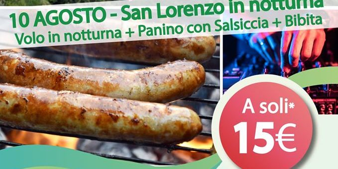 10 Agosto 2020 – San Lorenzo in notturna